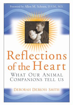 Reflections Of The Heart What Our Animal Companions Tell Us